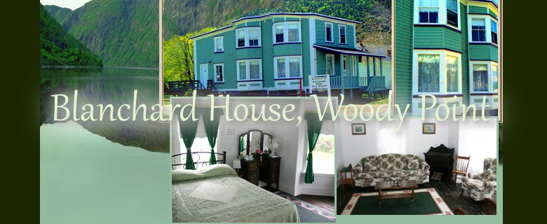 Woody Point – Blanchard House B&B